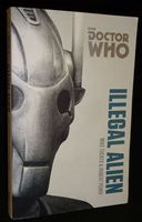 Doctor Who The Monster Collection: Illegal Alien - Paperback